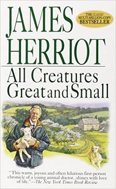 All Creatures Great and Small: James Herriot: 9780312965785: Amazon.com: Books