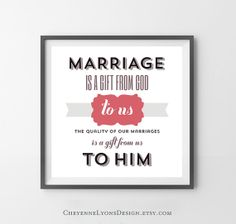 Marriage Is A Gift From God - L. Whitney Clayton 2013 LDS General Conference 10x10 inch Typographic Quote Poster, LDS art print