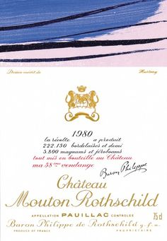 1980 Chateau Mouton-Rothschild label by Hans Hartung. #Wine / His painting for the 1980 Mouton Rothschild label concentrates all the depth and explosive power of his larger works.