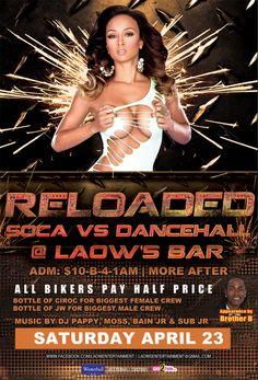 'RELOADED' Soca vs Dancehall @ LAOW'S BAR April 23rd, 2016