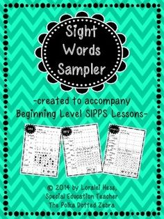 Are you teaching with the SIPPS curriculum?  Do you have kids who need a little extra work on their Beginning Level sight words?  I do!  I was getting tired of looking through all of my sight words activities and not finding the word my students needed more practice on!