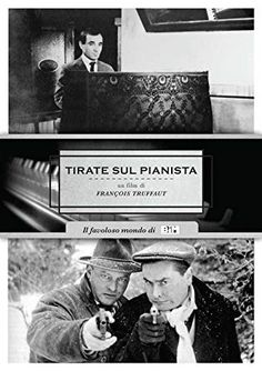 Tirate Sul Pianista (Nuova Edizione) Dvd, Film, Thriller, Movies, Movie Posters, Products, Tinkerbell, Piano Man, Movie