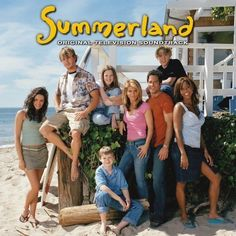 Summerland ..Loved this show..wish they wouldn't of cancelled it!