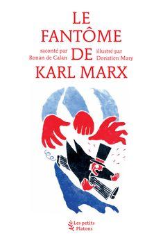Le Fantôme de Karl Marx | Les petits Platons