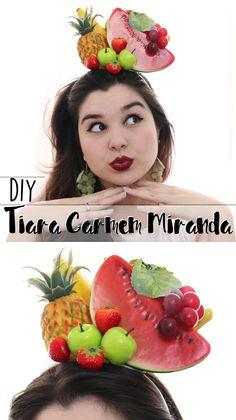 DIY   Como fazer Tiara da Carmem Miranda! Especial de Carnaval! ♥