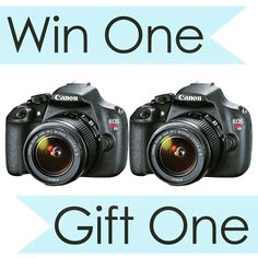 Last day to enter the CANON CAMERA GIVEAWAY!! Win two, yes TWO Canon cameras! One for you, one for a friend!  Entering the giveaway is easy!