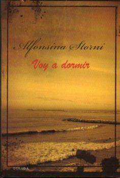Voy a dormir, de Alfonsina Storni