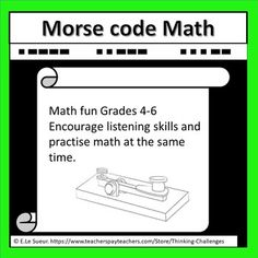 Do you or your students need some motivating math fun? Morse Code Math with a difference helps to support listening skills and provide addition, subtraction and multiplication practice. A chart and all answers are provided. Math grade 4 activities, Math grade 5 activities, Math grade 6 activities, math centers middle school,math centers 4th grade, math centers fifth grade, math centers hands on, math centers fourth grade, math centers 5th grade, math ideas for middle school, math ideas fun Multiplication Practice, Math Math, Fun Math, Math Activities, Elementary Math, Upper Elementary, Relief Teacher, Math Problem Solving, Higher Order Thinking