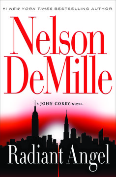 Radiant Angels (John Corey series) by Nelson DeMille (May 26th)