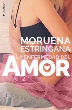 La última novela de Moruena Estríngana la publica Ediciones Kiwi y se titula La enfermedad del Amor. Una historia New Adult en la que el Amor es lo peor que les puede suceder a los protagonistas. S…