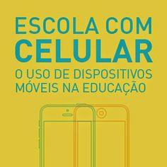 MÍDIAS NA EDUCAÇÃO HOJE: Curso EAD - Escola com Celular – O uso de disposit...
