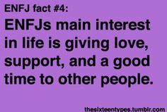 However, this can leave the ENFJ unable to handle their own emotional problems when they arise. Something to watch for.