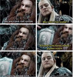 Loved this part!! Legolas has no idea he's talking about his BFF!!