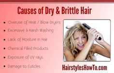 Dry & brittle hair can be caused from over washing, exposure to UV rays and lack of moisture. Here are some of the most common reasons for dry, brittle hair.