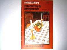 Coats & Clark's Tablecloths and Bedspreads to by PatternsAndSuch