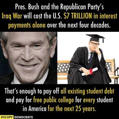 Republican Greed and Corruption. They have no interest in educating our youth, because educated people can see through the lies Iraq War, Greater Good, Right Wing, Republican Party, Truth Hurts, Greed, Social Issues, Social Justice, Presidents