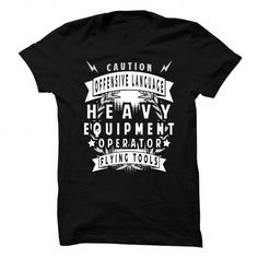 Heavy Equipment Operator - Caution - #softball shirt #sleeve tee. Heavy Equipment Operator - Caution, funny sweatshirt,sweatshirt jacket. CHEAP PRICE =>...