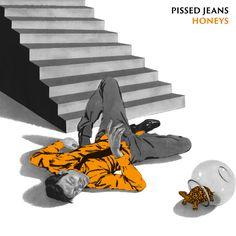 Honeys   Pissed Jeans