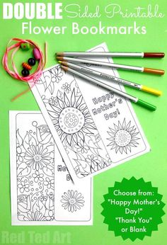 Printable Flower Bookmark. Free Printable Flower Bookmarks for Mother's Day, Thank You's, Birthdays or Teacher' Appreciation Day. Love these double sided pretty flower bookmarks, to print and colour. A great gift for kids to make for Mother's Day. Printable Mother's Day Bookmark. Mother's Day Gift Ideas.