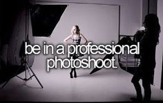 Be in a Professional Photo Shoot | Summer Fun Ideas for Teens Bucket Lists