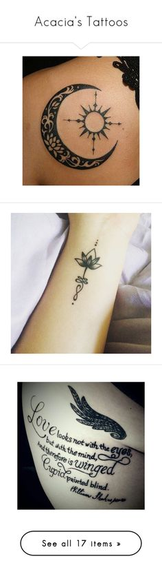"""""""Acacia's Tattoos"""" by supercait12 ❤ liked on Polyvore featuring accessories, body art, tattoos, tattoos and scares, pictures, tatoos, tattoo, tattoos and piercings, quotes and phrase"""