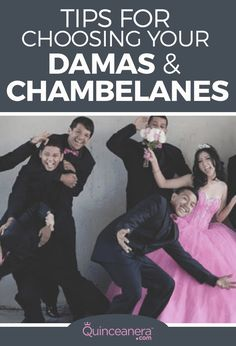 Here are a few tips for choosing your damas and chambelanes: - See more at: http://www.quinceanera.com/traditions/tips-for-choosing-your-damas-and-chambelanes/#sthash.JD8r51R2.dpuf