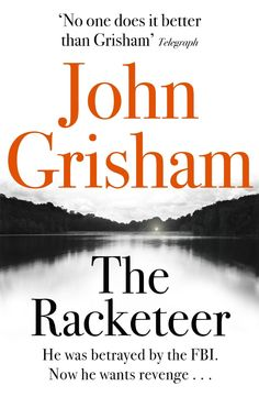 Buy The Racketeer by John Grisham at Mighty Ape NZ. Given the importance of what they do, and the controversies that often surround them, and the violent people they sometimes confront, it is remarkable. Books To Buy, New Books, Books To Read, Reading Lists, Book Lists, John Grisham Books, Blockbuster Film, He Wants, Betrayal