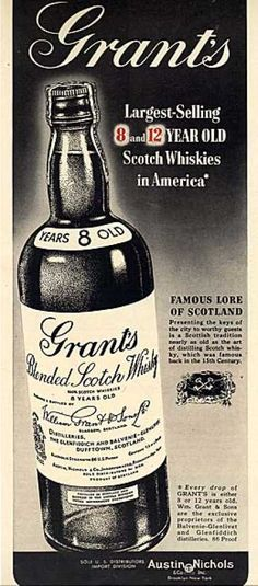 Grant's Blended Scotch Whisky /* too thin tasting. Scotch Whiskey, Irish Whiskey, Bourbon Whiskey, Vintage Advertisements, Vintage Ads, Whiskey Bottle, Vodka Bottle, Blended Whisky, Vintage Posters