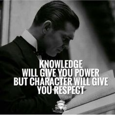 Life motivation knowledge will give you power but character will give you respect Motivational Quotes For Life, Success Quotes, Great Quotes, Positive Quotes, Inspirational Quotes, Quotes Motivation, Reality Quotes, Positive Vibes, Wisdom Quotes