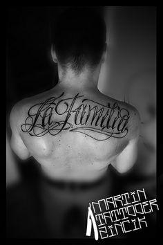 La Familia tattoo lettering on back. Tattoo artist from Czech - Martin Tattooer Zincik - BS Bulldog Studio