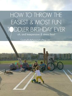 The easiest toddler birthday ever!
