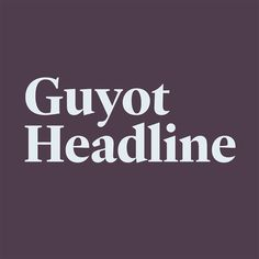 Guyot Headline type family. Available at re-type.com