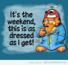 It's the weekend from myfunnyworld.net
