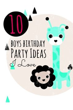 10 Favorite Boys Birthday Party Ideas  www.spaceshipsandlaserbeams.com