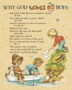 Motherhood Quotes Discover Why God Loves Little Boys by J. Grant Why God Loves Little Boys Little Boy Quotes, Pomes, Bible Verses About Love, I Love My Son, Raising Boys, Scripture Quotes, Boy Art, Grandchildren, Grandkids