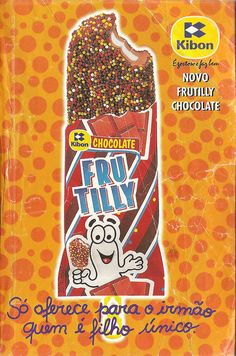 Para os dias quentes, um Frutilly. | 43 comidas e guloseimas inesquecíveis que você comeu quando era criança