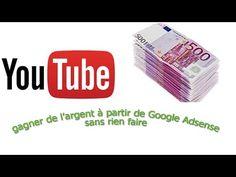 Gagner de l'argent à partir de Google Adsense sans rien faire - YouTube Le Web, Finance, How To Plan, Youtube, Tech, Marketing, Business, Google, Make Cash Fast