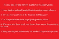5 Easy Tips for perfect Eyebrows by Jane Quinn. #blazesalon #hair #hairstyles #eyebrow #eyebrows #waxing