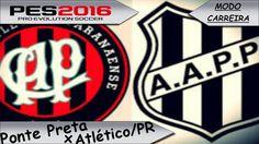 PES 2016  Atlético-PR x Ponte Preta [ Modo carreira ] SEMIFINAL