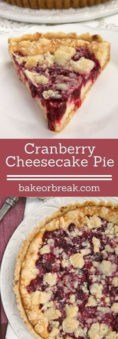 A buttery crust, sweet cheesecake, tart cranberries, and a crumb topping make this Cranberry Cheesecake Pie irresistible! ~ http://www.bakeorbreak.com #DesertRecipes