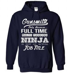 Gunsmith - Ninja Job Title ver^1^ #jobs #tshirts #GUNSMITH #gift #ideas #Popular #Everything #Videos #Shop #Animals #pets #Architecture #Art #Cars #motorcycles #Celebrities #DIY #crafts #Design #Education #Entertainment #Food #drink #Gardening #Geek #Hair #beauty #Health #fitness #History #Holidays #events #Home decor #Humor #Illustrations #posters #Kids #parenting #Men #Outdoors #Photography #Products #Quotes #Science #nature #Sports #Tattoos #Technology #Travel #Weddings #Women