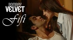 Fifi I Bombay Velvet I Video Song | Ranbir Kapoor I Anushka Sharma