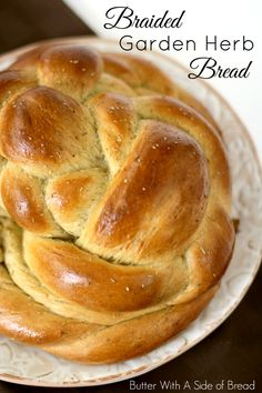Braided Garden Herb Bread ~ easy step-by-step instructions on how to make a gorgeous braided loaf of bread. Butter With A Side of Bread #recipe #bread