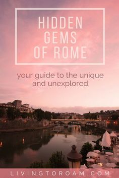Italy's capital city has so much more to offer beyond the Colosseum and St Peter's Basilica. If you enjoy going 'off the beaten track' you'll love these 9 tips for Rome's most impressive hidden gems (including where to find the best pizza and tiramisu!) | visit Living to Roam for more travel tips | livingtoroam.com