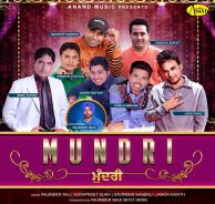 Download Mundri Punjabi Mp3 Songs Various Artist a is a New brand Latest Single Track.The song is running on top these days. The song sung by Various Artist .This is Awesome Song Play Punjabi Music Online Top High quality Without Charges.