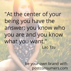 #inspiration from Lao Tzu. You are the only person who knows who you are.  #inspiringquotes #quotestoliveby