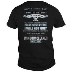 Cool WINDOW CLEANER T shirts