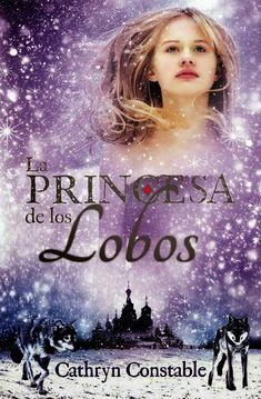 El Aura de los Libros: Reseña: La Princesa de los Lobos - Cathryn Constable