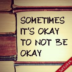 Sometimes it's okay to not be ok. Try now #tweegram app >> https://itunes.apple.com/us/app/tweegram-text-message-quotes/id442452787?mt=8