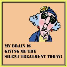 Maxine - silent treatment